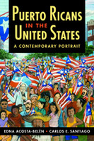 Puerto Ricans in the United States: A Contemporary Portrait