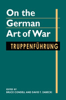 On the German Art of War: Truppenführung