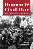 Women and Civil War: Impact, Organization, and Action
