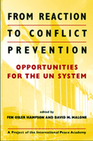 From Reaction to Conflict Prevention: Opportunities for the UN System