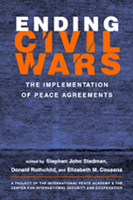 Ending Civil Wars: The Implementation of Peace Agreements