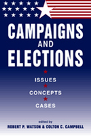 Campaigns and Elections: Issues, Concepts, Cases