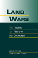 Land Wars: The Politics of Property and Community