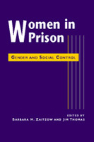 Women in Prison: Gender and Social Control