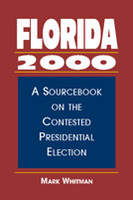 Florida 2000: A Sourcebook on the Contested Presidential Election