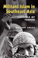 Militant Islam in Southeast Asia: Crucible of Terror