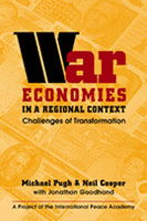 War Economies in a Regional Context: Challenges of Transformation