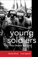 Young Soldiers: Why They Choose To Fight