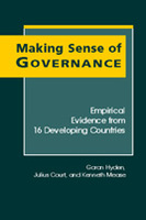 Making Sense of Governance: Empirical Evidence from Sixteen Developing Countries
