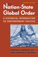The Nation-State and Global Order: A Historical Introduction to Contemporary Politics, 2nd Edition