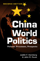 China in World Politics: Policies, Processes, Prospects, 2nd Edition