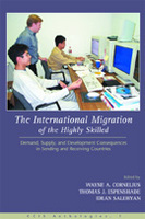 The International Migration of the Highly Skilled: Demand, Supply, and Development Consequences in Sending and Receiving Countries