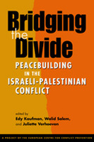 Bridging the Divide: Peacebuilding in the Israeli-Palestinian Conflict