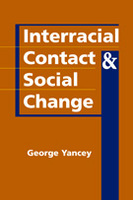 Interracial Contact and Social Change