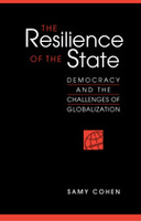 The Resilience of the State: Democracy and the Challenges of Globalization
