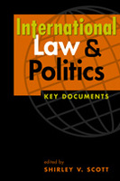 International Law and Politics: Key Documents