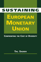 Sustaining European Monetary Union: Confronting the Cost of Diversity