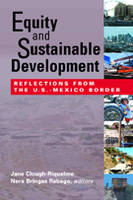 Equity and Sustainable Development: Reflections from the U.S.-Mexico Border