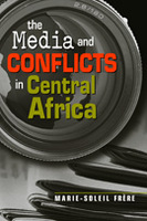 The Media and Conflicts in Central Africa