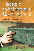 Impacts of Border Enforcement on Mexican Migration: The View from Sending Communities