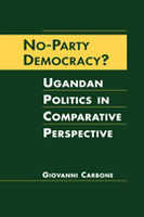 No-Party Democracy? Ugandan Politics in Comparative Perspective