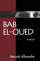 Bab el-Oued [a novel]