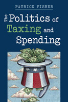 The Politics of Taxing and Spending