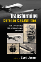 Transforming Defense Capabilities: New Approaches for International Security