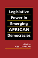 Legislative Power in Emerging African Democracies