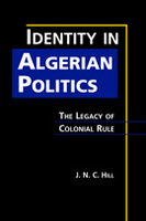 Identity in Algerian Politics: The Legacy of Colonial Rule