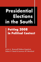 Presidential Elections in the South: Putting 2008 in Political Context