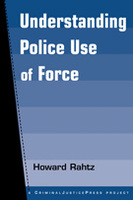 Understanding Police Use of Force
