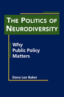 The Politics of Neurodiversity: Why Public Policy Matters