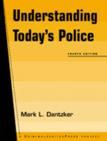 Understanding Today's Police, 4th edition