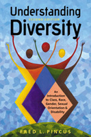 Understanding Diversity: An Introduction to Class, Race, Gender, Sexual Orientation, and Disability, 2nd Edition