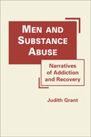 Men and Substance Abuse: Narratives of Addiction and Recovery