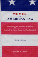 Women in American Law: The Struggle Toward Equality from the New Deal to the Present, 3rd edition
