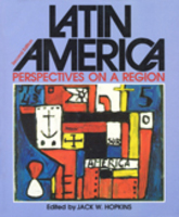 Latin America: Perspectives on a Region
