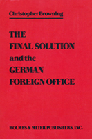 The Final Solution and the German Foreign Office: A Study of Referat D III of Abteilung Deutschland 1940-1943