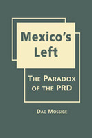Mexico's Left: The Paradox of the PRD