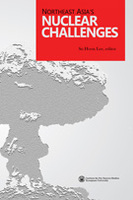 Northeast Asia's Nuclear Challenges