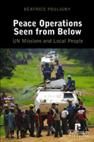 Peace Operations Seen From Below: UN Missions and Local People