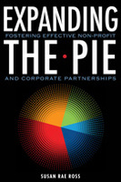 Expanding the Pie: Fostering Effective Non-Profit and Corporate Partnerships