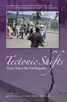 Tectonic Shifts: Haiti Since the Earthquake
