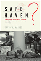 Safe Haven? A History of Refugees in America