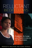 Reluctant Bedfellows: Feminism, Activism and Prostitution in the Philippines