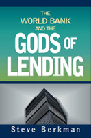 The World Bank and the Gods of Lending