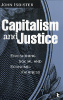 Capitalism and Justice: Envisioning Social and Economic Fairness