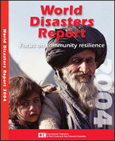 World Disasters Report 2004: Focus on Community Resilience