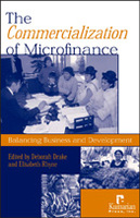 The Commercialization of Microfinance: Balancing Business and Development